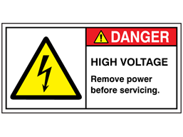 Danger high voltage remove power before servicing label