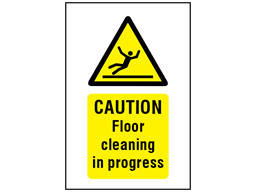 Caution, Floor cleaning in progress symbol and text safety sign.