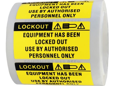 Equipment has been locked out, use by authorised personnel only label