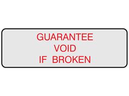 Guarantee void if broken label
