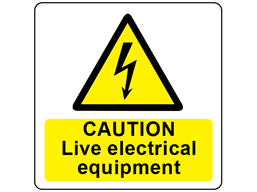 Caution live electrical equipment symbol and text safety label.