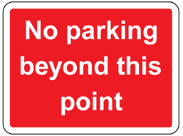 No parking beyond this point sign