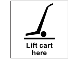 Lift cart here heavy duty packaging label