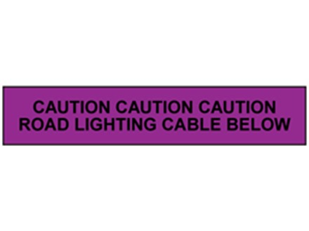 Caution road lighting cable below tape.