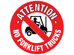 Attention no forklift trucks floor marker