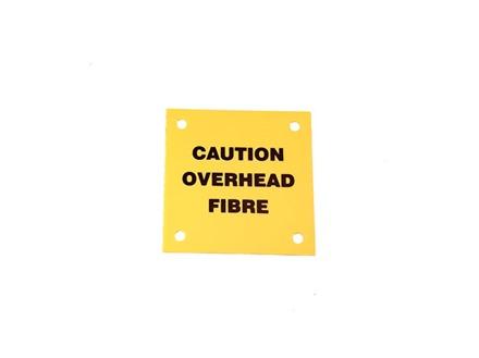 Caution overhead fibre