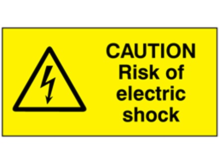 Caution risk of electric shock label.