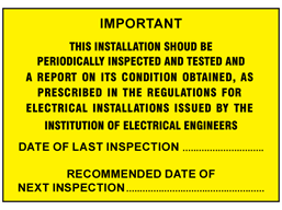 Installation should be periodically inspected and tested label