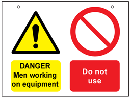 Danger men working on equipment, do not use safety sign.