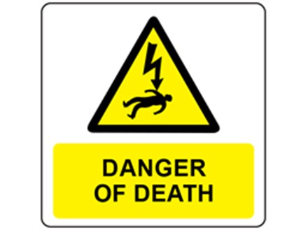 Danger of death symbol and text safety label.
