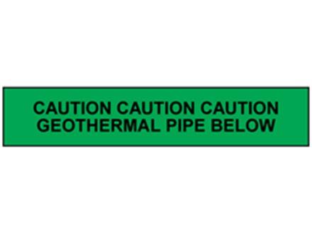 Caution geothermal pipe below tape.