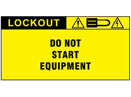Do not start equipment label