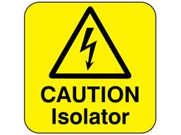 Caution isolator