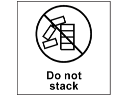 Do not stack heavy duty packaging label