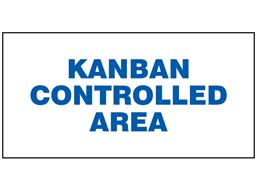 Kanban controlled area sign