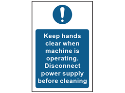Keep hands clear while machine is operating safety sign.