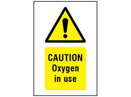 Caution Oxygen in use symbol and text safety sign.
