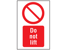 Do not lift symbol and text safety sign.
