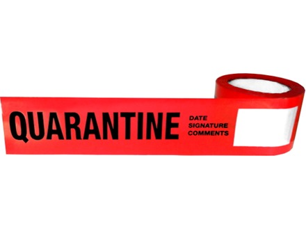 Quarantine quality assurance tape