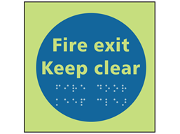 Fire exit keep clear photoluminescent sign.