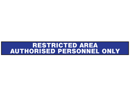Restricted area, authorised personnel only barrier tape