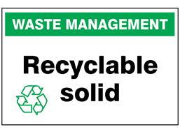 Recyclable solid sign.