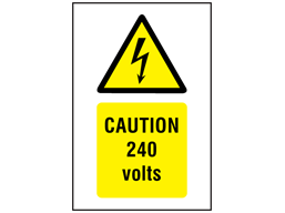 Caution 240 volts symbol and text safety sign.