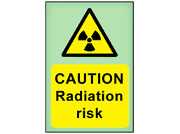 Caution Radiation risk photoluminescent safety sign