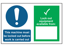 This machine must be locked, lock out equipment available from sign.