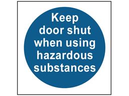 COSHH. Keep door shut when using hazardous substances sign.