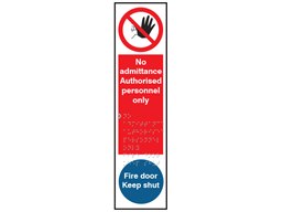 No admittance authorised personnel only, fire door keep shut sign.