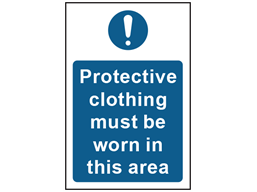 Protective clothing must be worn in this area safety sign.
