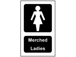 Merched, Ladies. Welsh English sign.