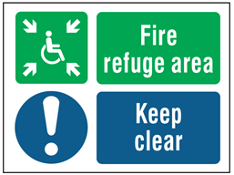 Fire refuge area, keep clear safety sign.