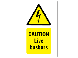 Caution Live busbars symbol and text safety sign.