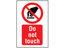 Do not touch symbol and text safety sign.