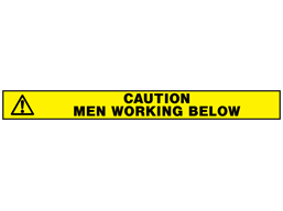 Caution men working below barrier tape