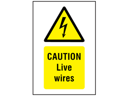 Danger Live wires symbol and text safety sign.