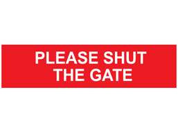 Please shut the gate, mini safety sign.