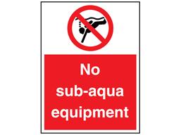 No sub-aqua equipment sign.