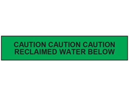 Caution reclaimed water below tape.