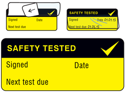 Safety tested, Next test due write and seal labels.
