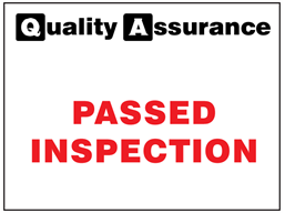 Passed inspection quality assurance sign