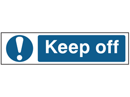 Keep off, mini safety sign.