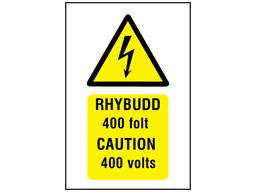 Rhybudd 400 folt, Caution 400 volts. Welsh English sign.