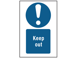 Keep out symbol and text safety sign.
