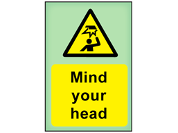 Mind your head photoluminescent safety sign