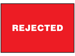 Rejected sign.