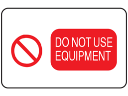 Do not use equipment label
