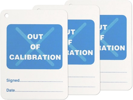 Out of calibration tag.